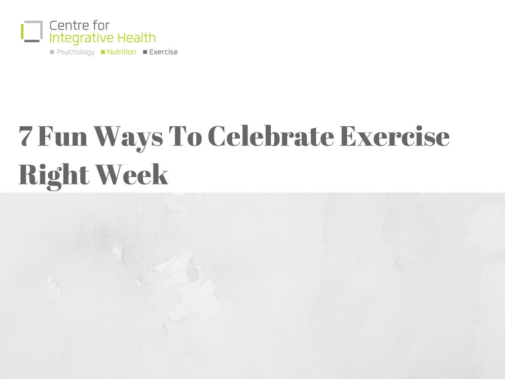 7 Fun Ways To Celebrate Exercise Right Week