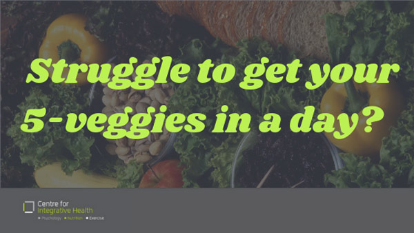 Struggle to get your 5 Veggies in a day?
