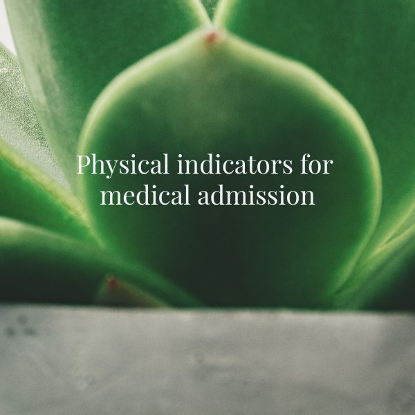 Physical indicators for medical admission