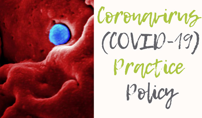 Coronavirus: Our Practice Policy